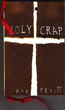 Holy Crap Rob Pruitt June 2010 Paperback Art Catalog Church Signs Sothebys