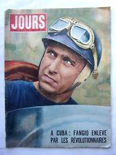 revue JOURS DE FRANCE N° 173 - MARS 1958 - FANGIO  enlevé à CUBA