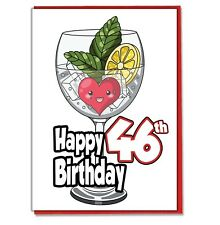Gin and Tonic 46th Birthday Card - Daughter Son Mum Brother Sister Friend Adult