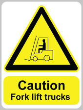 CAUTION FORK LIFT TRUCKS Sign Sticker Vinyl Health Safety In Operation 150x200mm