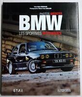 Livre Automobile BMW, les sportives mythiques Alain Chevalier Edition ETAI