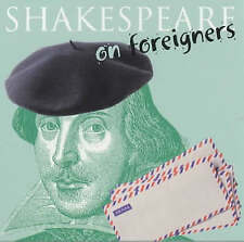 Shakespeare on...Foreigners,O'Mahoney, Katherine, O'Mahoney, Elizabeth,Very Good