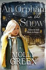 MOLLY GREEN __ AN ORPHAN IN THE SNOW __ BRAND NEW __ FREEPOST UK