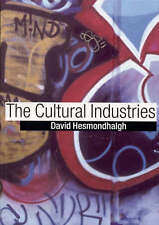 The Cultural Industries: An Introduction, Hesmondhalgh, David, Used; Good Book