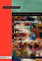 Foundation Degree Texts 3 pack: Understanding Children's Learning: A-ExLibrary