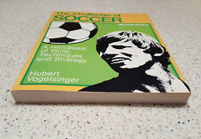 The Challenge of Soccer softcover book written by Hubert Vogelsinger,