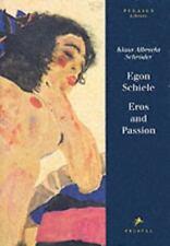 Egon Schiele: Eros and Passion (Pegasus Library), , Schiele, Egon,Schroder, Klau