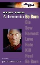A Star Trek: The Next Generation: Time #1: A Time to Be Born (Star Trek (Unnumbe