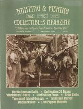 Hunting & Fishing Collectibles Magazine Vol 6 Number 2  March-April  2006
