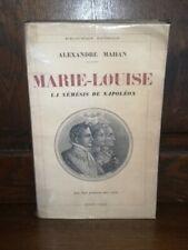 Marie-louise la némésis de Napoléon par alexandre Mahan