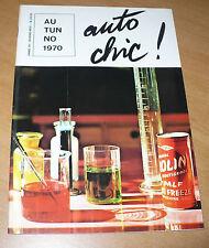 AUTO CHIC! AUTUNNO 1970 RIVISTA S.I.P.A.L. AREXONS PULIZIA MANUTENZIONE AUTO
