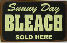 Sunny Day Bleach Sold Here Laundry Cleaning Clothing Vintage Rustic Metal Sign