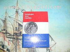 Excellent: Katalogus voor munten 1981. Munten en Bankbiljetten Nederland 1806-D