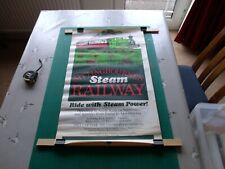 """Railway Poster. Sittingbournes Steam Railways.  """" Ride with Steam Power """""""