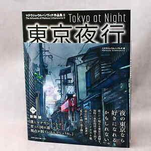 Tokyo at Night - Mateusz Urbanowicz Artworks II - NEW