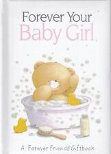 BABY GIRL - FOREVER FRIENDS HARDBACK GIFT BOOK