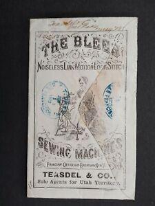 Utah: Salt Lake City 1872 Blees Noiseless Sewing Machine Advertising Cover