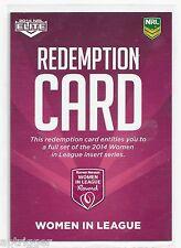 2014 NRL Elite Women In League Redemption Card
