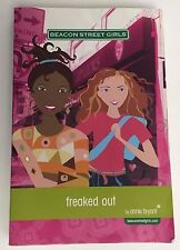 Beacon Street Girls: Freaked Out Book #7 by Annie Bryant (2009, Paperback)