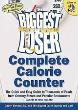 USED (VG) The Biggest Loser Complete Calorie Counter: The Quick and Easy Guide t