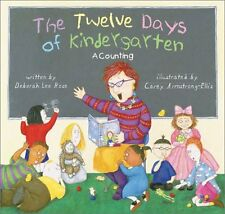 The Twelve Days of Kindergarten: A Counting Book
