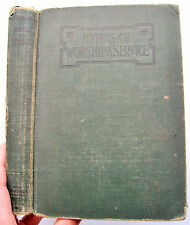 1909 591 HYMNS OF WORSHIP AND SERVICE words & music Century New York Monticello