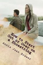 HOW TO START OUT OR OVER ON A SHOESTRING - BREWER, ANNIE JEAN - NEW PAPERBACK BO