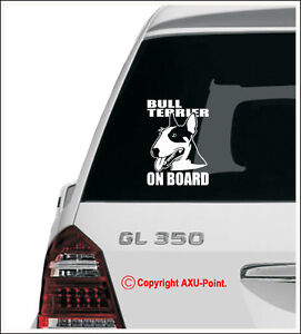 English Bull Terrier On Board - Car sticker decal