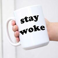 Stay Woke White Ceramic Coffee Mug