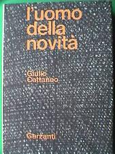L UOMO DELLA NOVITA Giulio Cattaneo Romanzo Firenze