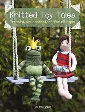 Knitted Toy Tales, Long, Laura, New Book