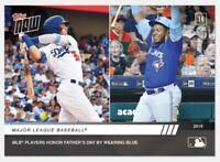 2019 Topps NOW 387 Bellinger Dodgers Vladimir Guerrero Jr Blue Jays Fathers Day