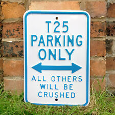 T25 VW VOLKSWAGEN Parking Only Metal Wall Sign 30x45cm Heavy Duty Gift 50843