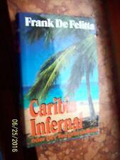 Caribia Infernal oder Der Tod geht an Bord von Frank de Felitta