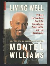 Living Well : 21 Days Transform Life, Supercharge by Montel Williams, Signed 1st