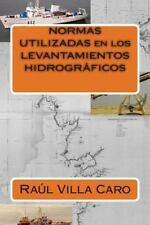 NORMAS UTILIZADAS en Los LEVANTAMIENTOS HIDROGRÁFICOS by Raul Villa Caro...