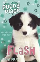 Flash (Puppy Place) by Miles, Ellen, Good Used Book (Paperback) FREE & FAST Deli