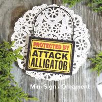 DECO Mini Fun Sign Gag Protected by Attack ALLIGATOR Wood Ornament Door Hanger