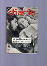 la meglio gioventu' - accadde in italia 1965-1975 -