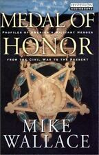 Medal of Honor : Profiles of America's Military Heroes from the Civil War to the