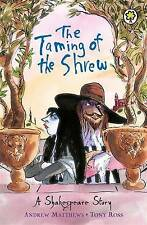The Taming of the Shrew by Andrew Matthews, William Shakespeare (Paperback,...
