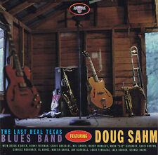 featuring DOUG SAHM - CD - THE LAST REAL TEXAS BLUES BAND
