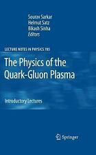 The Physics of the Quark-Gluon Plasma : Introductory Lectures 785 (2009,...