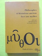 revue Etudes de Lettres Philosophes et Historiens Anciens Face aux Mythes 1998
