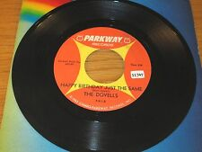 "ROCK + ROLL 45 RPM - THE DOVELLS - PARKWAY 911 - ""HAPPY BIRTHDAY JUST THE SAME"""