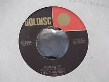 45-DEL SHANNON RUNAWAY / HATS OFF TO LARRY ON GOLDISC RECORDS
