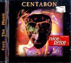 CENTARON Face the Music CD EXCELLENT