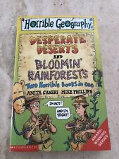 Horrible geography - desperate deserts and Bloomin rainforests