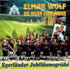CD NEU/OVP - Elmar Wolf und die Neuen Egerländer - Egerländer Jubiläumsgrüße