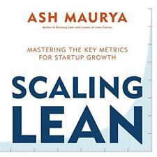 Scaling Lean: Mastering the Key Metrics for Startup Growth by Maurya, Ash | Pape